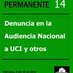 Taller 14 - Denuncia en la Audiencia Nacional a UCI y otros.